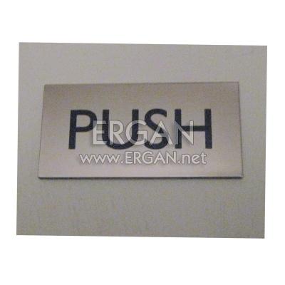 Paslanmaz İtiniz Etiketi (Push)
